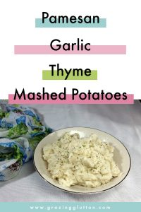 PARMESAN GARLIC THYME MASHED POTATOES