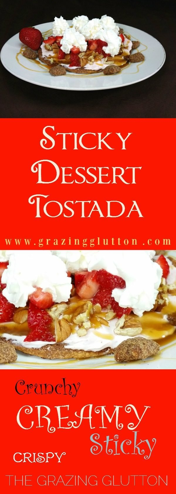 Dessert Tostada